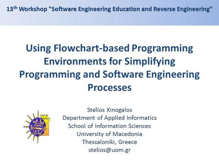 13th Workshop Software Engineering Education and Reverse Engineering