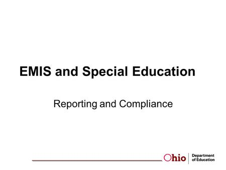 EMIS and Special Education Reporting and Compliance.