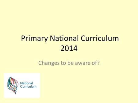 Primary National Curriculum 2014