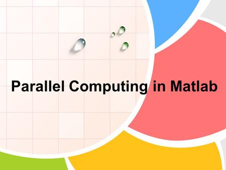 Parallel Computing in Matlab