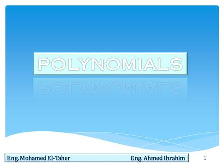 1 Eng. Mohamed El-Taher Eng. Ahmed Ibrahim. 2 1.FUNCTION SUMMARY polyfun  Polynomial functions are located in the MATLAB polyfun directory. For a complete.