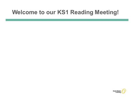 Welcome to our KS1 Reading Meeting!. Why is reading well so important? We all know that reading opens the door to all learning. A child who reads a.