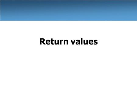 Return values.