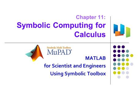 Chapter 11: Symbolic Computing for Calculus