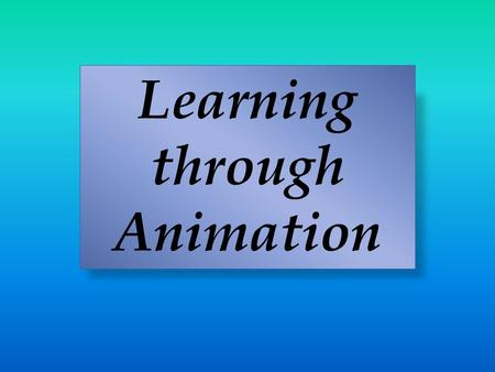 Learning through Animation. (Year 3/4 class project)