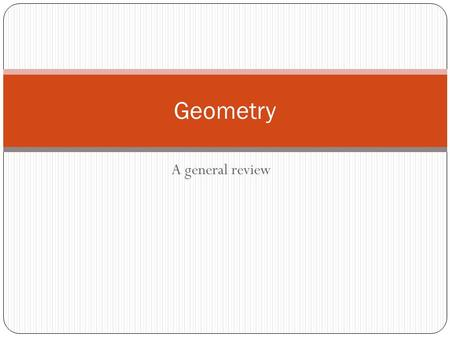 Geometry A general review.
