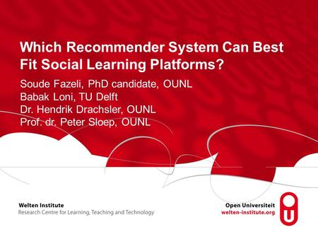 Which Recommender System Can Best Fit Social Learning Platforms?