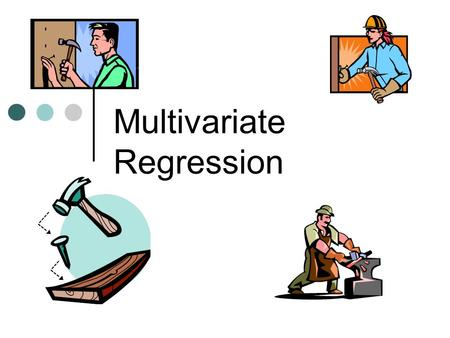 Multivariate Regression