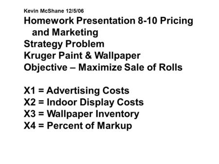 Homework Presentation 8-10 Pricing and Marketing Strategy Problem