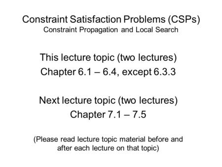 This lecture topic (two lectures) Chapter 6.1 – 6.4, except
