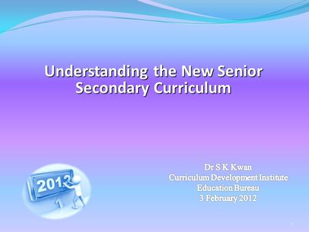 Understanding the New Senior Secondary Curriculum