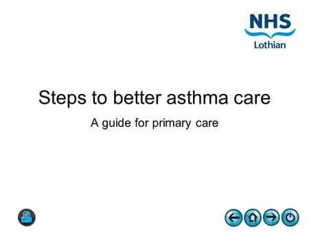 Steps to better asthma care A guide for primary care.
