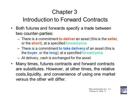 Chapter 3 Introduction to Forward Contracts