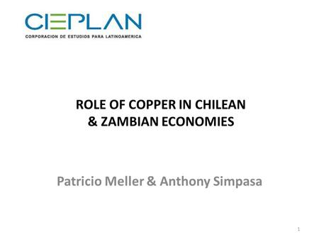 ROLE OF COPPER IN CHILEAN & ZAMBIAN ECONOMIES