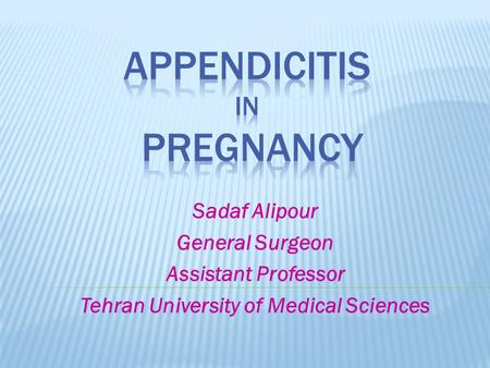 Appendicitis in pregnancy