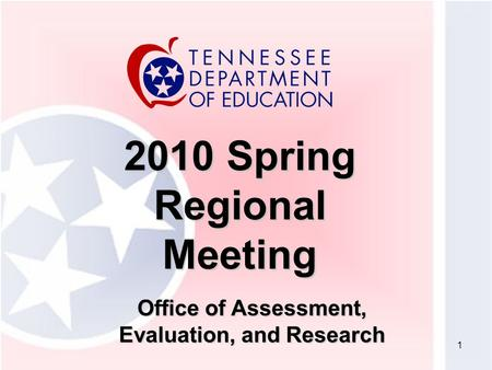 1 2010 Spring Regional Meeting Office of Assessment, Evaluation, and Research.
