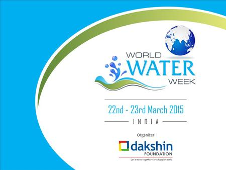 "UN World Water Day ""Water & Sustainable Development"" Waterthon – "" Walk for Water "" – March 22 nd to mark the World Water Day. Walk in one voice."