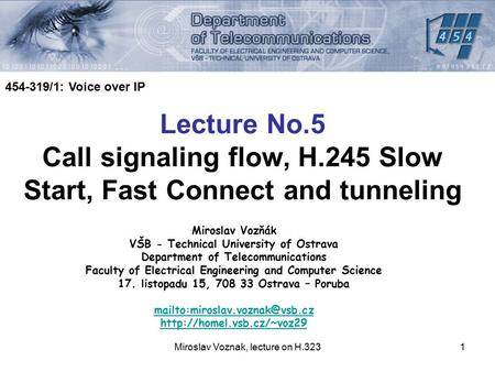 Call signaling flow, H.245 Slow Start, Fast Connect and tunneling
