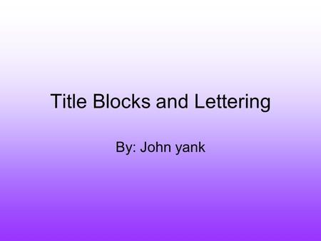 Title Blocks and Lettering
