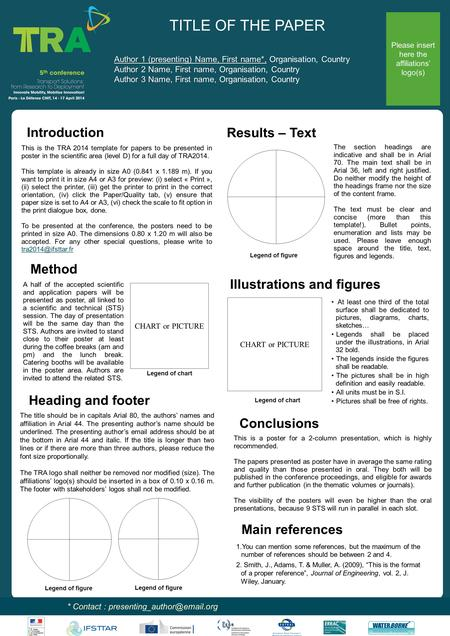 Www.postersession.com This is the TRA 2014 template for papers to be presented in poster in the scientific area (level D) for a full day of TRA2014. This.