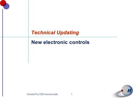 1Scheda Pco OEM monocircuito New electronic controls Technical Updating.
