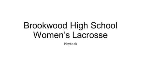 Brookwood High School Women's Lacrosse