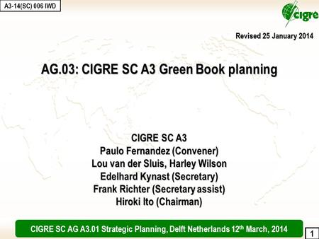 AG.03: CIGRE SC A3 Green Book planning