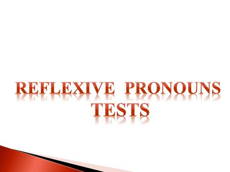 Reflexive pronouns Tests