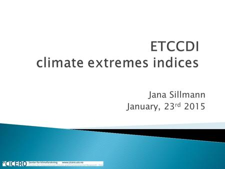 ETCCDI climate extremes indices