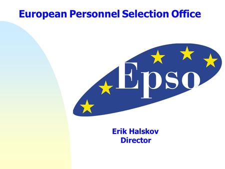 The directorate general for translation at the european - European personnel selection office epso ...