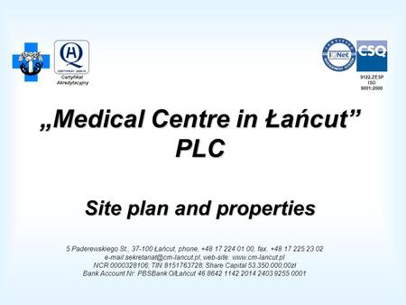 """Medical Centre in Łańcut"" PLC Site plan and properties"