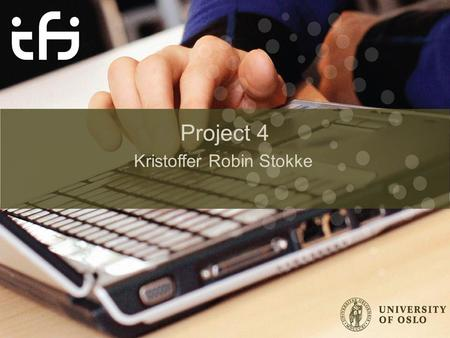 Project 4 Kristoffer Robin Stokke. Direct Memory Access New hardware device to toy with! Hardware controller with direct access to physical devices as.