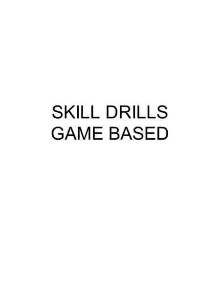 SKILL DRILLS GAME BASED. 50 P1 pushes off the mark guarded by P2 and kicks to the best option provided by P3 and P4. As an extension add in a leading.