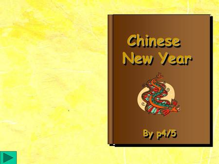Chinese New Year Chinese By p4/5 Chinese years are named after 12 animals. They are: a rat, an ox, a dog, a pig, a tiger, a snake, a dragon, a horse,