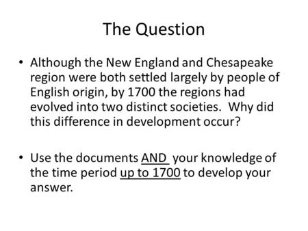 a comparison between new england colony and chesapeake bay colony essay New england settlers vs the chesapeake settlers dbq  a comparison of the new england and the chesapeake bay  difference between chesapeake and new england.