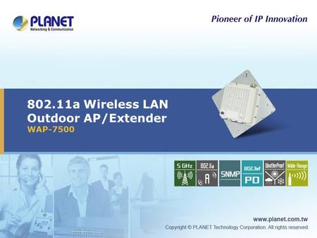 802.11a Wireless LAN Outdoor AP/Extender WAP-7500 Icon5Icon4Icon3Icon1.