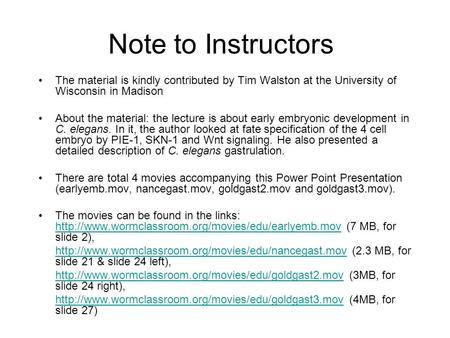 Note to Instructors The material is kindly contributed by Tim Walston at the University of Wisconsin in Madison About the material: the lecture is about.