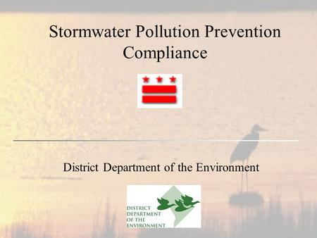 Stormwater Pollution Prevention Compliance District Department of the Environment.