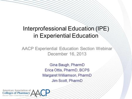 Interprofessional Education (IPE) in Experiential Education