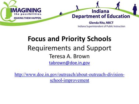 Focus and Priority Schools Requirements and Support Teresa A. Brown  school-improvement.
