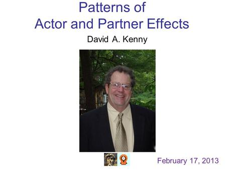 Patterns of Actor and Partner Effects