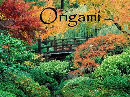 "Origami. History of Origami Origami comes from the Japanese words ""oru"", which means to fold and ""kami"" which means paper. Originated."