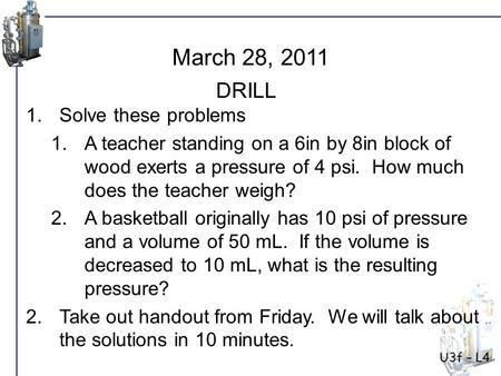 March 28, 2011 DRILL Solve these problems