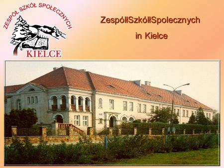 ZespólłSzkólłSpolecznych in Kielce in Kielce. ZespólłSzkólł Spolecznych in Kielce consists of : in Kielce consists of : Mikołaj Rej Private Primary School.