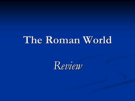 The Roman World Review. Crossed the Alps to attack Italy Hannibal Hannibal.