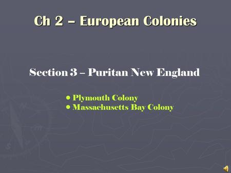 Section 3 – Puritan New England