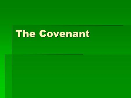 The Covenant. What do we call the sacred writings that are considered the word of God?