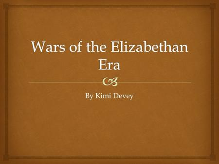 Wars of the Elizabethan Era