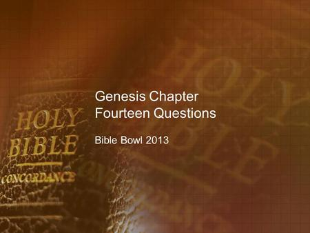 Genesis Chapter Fourteen Questions