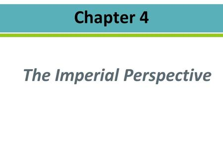 The Imperial Perspective. o Oliver Cromwell & colonial trade o 1651 – Parliament adopted the Navigation Act Required that all goods imported to England.